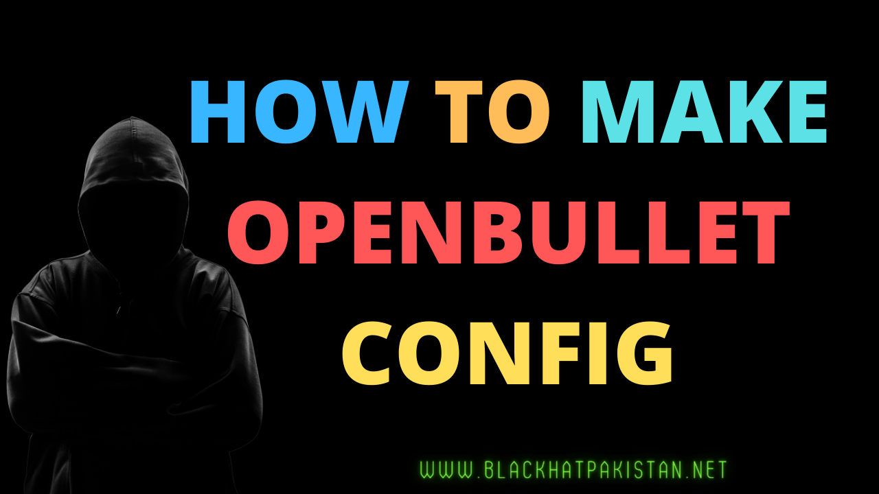 how to make openbullet config