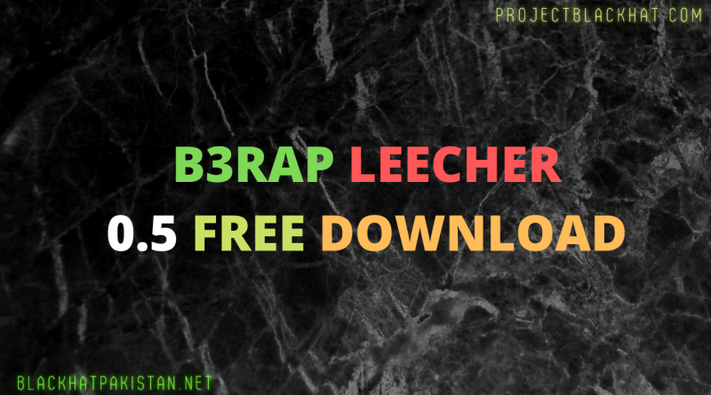 B3rap leecher 0.5 Free Download