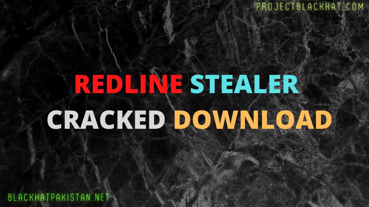 Redline Stealer Cracked Download