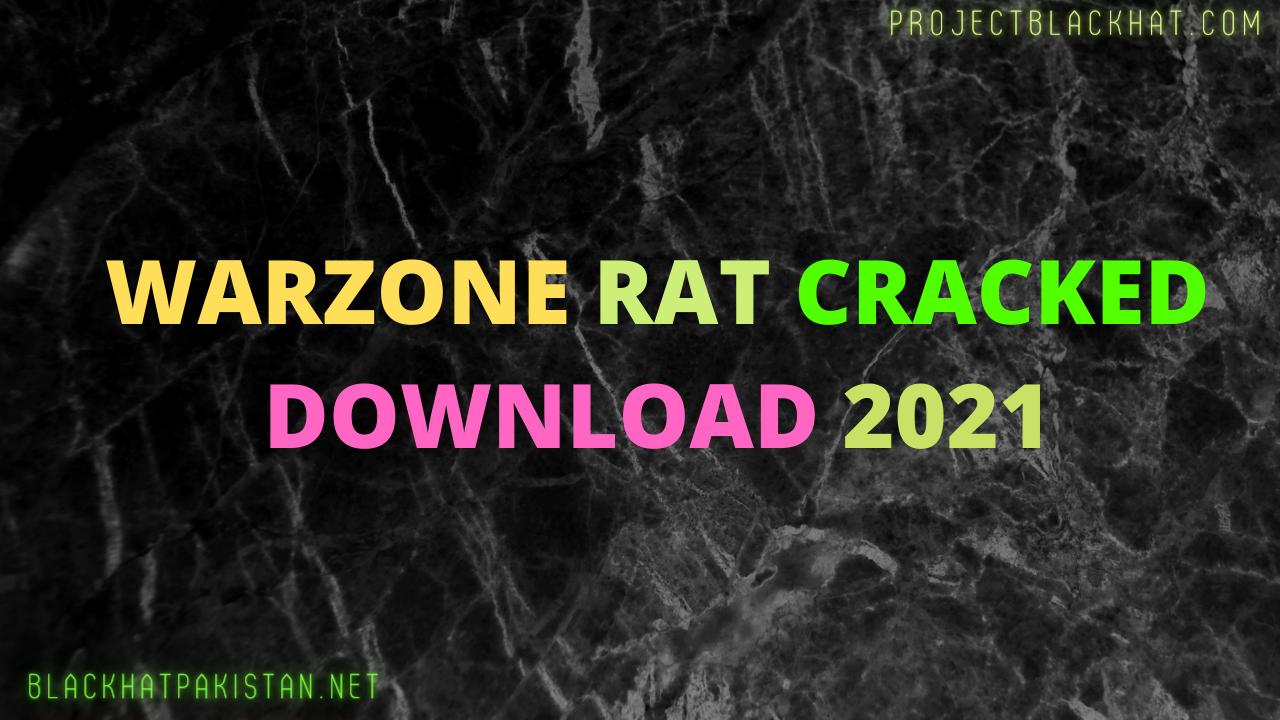 Warzone Rat Cracked Download 2021