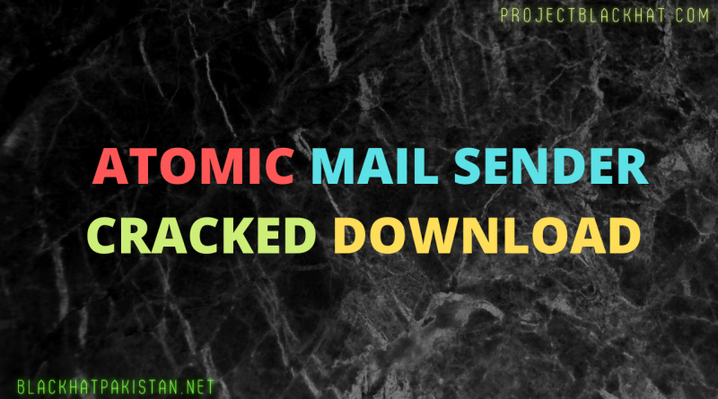 atomic mail sender cracked Download 2021