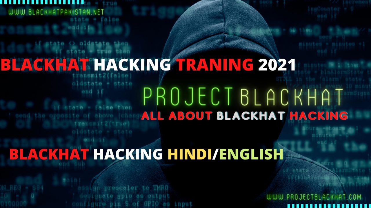 Blackhat Hacking Traning 2021