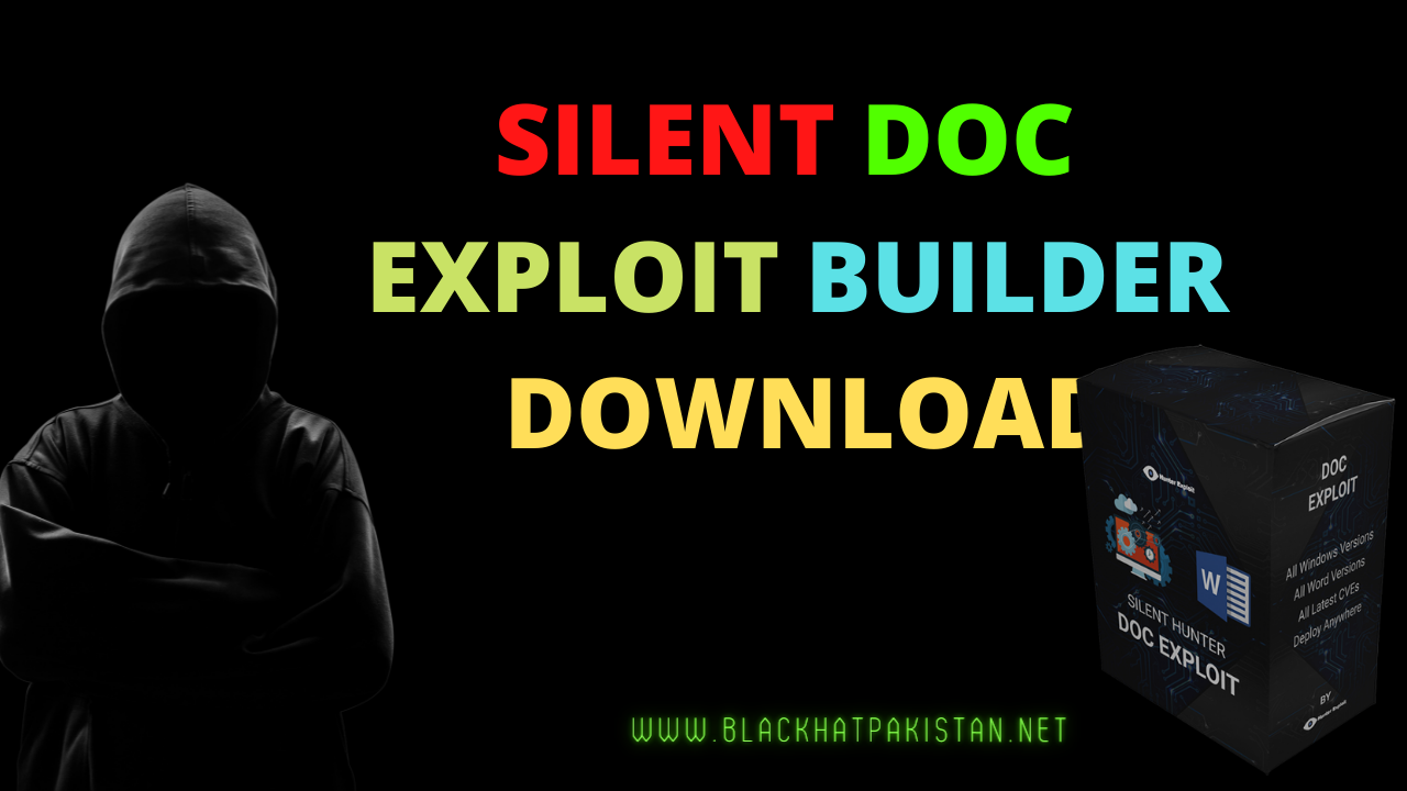 silent doc exploit builder Download